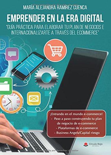 Portada del libro Emprender en la era digital. Guía práctica para elaborar tu plan de negocios e internacionalizarte a través del ecommerce