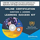 C2040-986 Creating IBM Lotus Notes and Domino 8.5 Applications with Xpages and Advanced TechniquesCertification Online Learning Made Easy