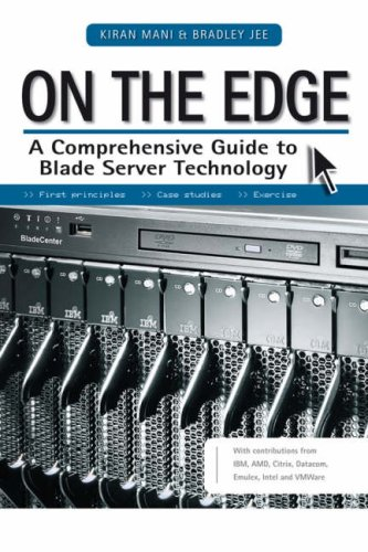 On the Edge: A Comprehensive Guide to Blade Server Technology -