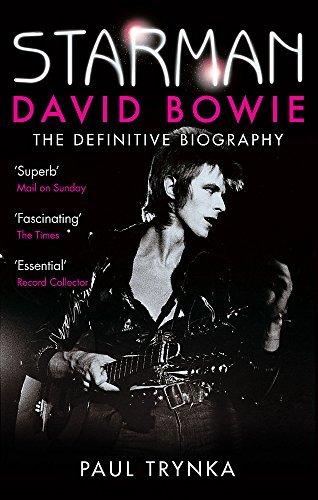 Starman: David Bowie - The Definitive Biography by Paul Trynka(2012-03-01)