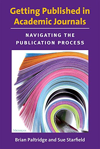 Getting Published in Academic Journals: Navigating the Publication Process por Brian Richard Paltridge