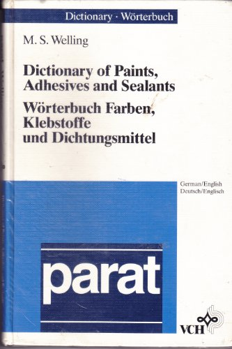 dictionary-of-paints-adhesives-and-sealants-worterbuch-farben-klebstoffe-und-dichtungsmittel-german-