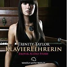 Die Klavierlehrerin   Erotik Audio Story   Erotisches Hörbuch 1 CD