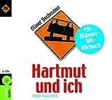 Hartmut und ich: Ein Männer-WG-Hörbuch