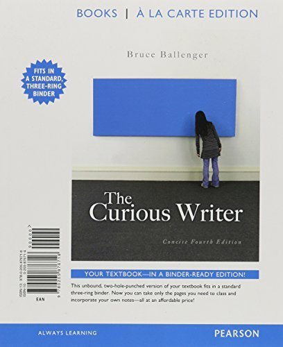 The Curious Writer, Concise Edition, Books a la Carte Plus MyWritingLab -- Access Card Package (4th Edition) by Bruce Ballenger (2014-11-29)
