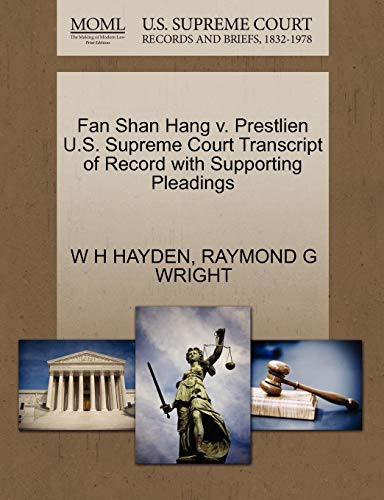 Fan Shan Hang V. Prestlien U.S. Supreme Court Transcript of Record with Supporting Pleadings -