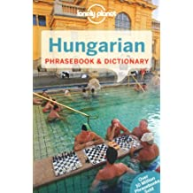 Lonely Planet Hungarian Phrasebook & Dictionary (Lonely Planet Phrasebook and Dictionary)