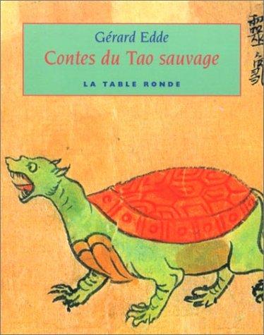 Contes du Tao sauvage par Gérard Edde