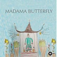 Madama Butterfly. Ediz. a colori