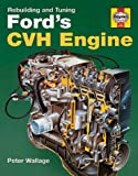 Rebuilding and Tuning Ford's Cvh Engine...