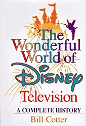 WONDERFUL WORLD OF DISNEY TELEVISION, THE: A COMPLETE HISTORY