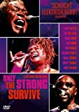 Only the Strong Survive (OmU)