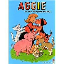 Aggie, Tome 6 : Aggie et ses pensionnaires