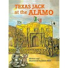 Texas Jack at the Alamo