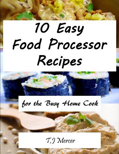Phanuel suljo great food processor recipes for the busy home cook great food processor recipes for the busy home cook pdf online forumfinder Gallery