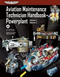 Aviation Maintenance Technician Handbook?Powerplant: FAA-H-8083-32 Volume 1 / Volume 2: 1-2 (FAA Handbooks)