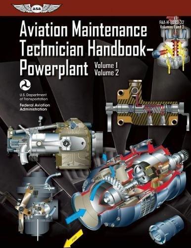 Aviation Maintenance Technician Handbook?Powerplant: FAA-H-8083-32 Volume 1 / Volume 2: 1-2 (FAA Handbooks) por Federal Aviation Administration (FAA)