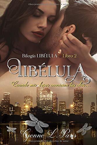 Libélula 2: Cuando mis besos acaricien tus alas... (Libro)