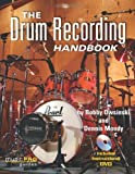 The Drum Recording Handbook (Music Pro Guides) by Bobby Owsinski (1-Feb-2009) Paperback