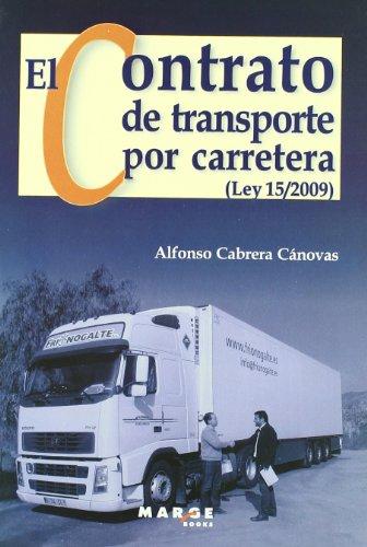 El contrato de transporte por carretera (Ley 15/2009)