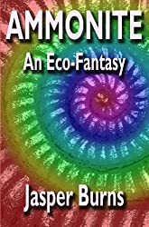 Ammonite: An Eco-Fantasy (English Edition)