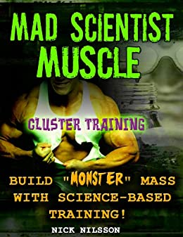 Mad Scientist Muscle: Cluster Training (English Edition) de [Nilsson, Nick]