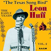 Leon Huff: The Early Years Volume 2 by Leon Huff (2005-08-03)
