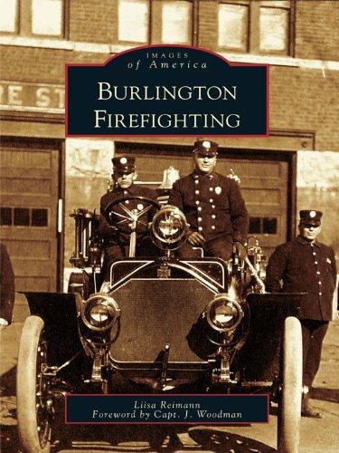 Burlington Firefighting (Images of America) (English Edition)