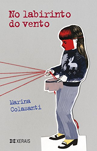 No Labirinto Do Vento / in the Labyrinth of the Wind par MARINA COLASANTI