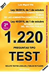 https://libros.plus/1220-preguntas-tipo-test-ley-39-2015-de-1-de-octubre-del-procedimiento-administrativo-comun-de-las-administraciones-publicas-y-ley-40-2015-de-1-de-octubre-de-regimen-juridico-del-sector-publico/
