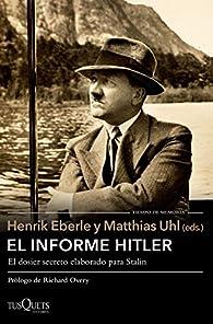 El informe Hitler par Henrik Eberle