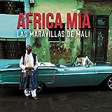 Africa mia / Las Maravilhas De Mali  | Las Maravilhas De Mali