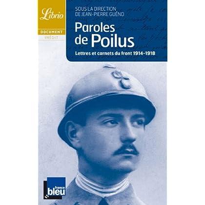 Paroles de poilus : Lettres et carnets du Front, 1914-1918