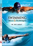 Swimming: Skills and Techniques