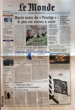MONDE (LE) [No 18000] du 08/12/2002 - ETATS-UNIS - GEORGE BUSH CHANGE DE DIRECTION ECONOMIQUE. PAUL O'NEILL S'EN VA - IRAK - BAGDAD REMET A L'ONU SA DECLARATION D'ARMEMENTS - HANDICAPES - LE CONSEIL D'ETAT VALIDE LA LOI ANTI-PERRUCHE SUR L'INDEMNISATION - DISPARITION - LA MORT DANS LA DIGNITE DE MIREILLE JOSPIN - VOILE - LE CAP-HORNIER JEAN-LUC VAN DEN HEEDE - AUTOMOBILES - L'AUDI A8 - PORTRAIT - HELENE FILLIERES, TETE D'AFFICHE - MAREE NOIRE DU PRESTIGE - LE PIRE EST ENCORE A V