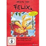 Briefe von Felix: Im verschollenen Königspalast und weitere Abenteuer