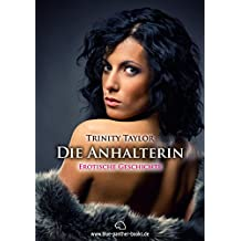 Die Anhalterin   Kurzgeschichte: Interessante Mitfahrerin (blue panther books kostenlos 2)