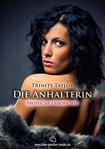 Die Anhalterin | Kurzgeschichte: Interessante Mitfahrerin (blue panther books kostenlos 2)