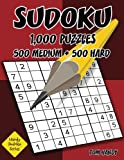 Sudoku: 1,000 Puzzles, 500 Medium and 500 Hard: Move Your Playing To The Next Level With This Two Level Sudoku Puzzle Book: Volume 17 (Handy Sudoku Series)