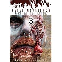 Death in a Northern Town 3: Dead Man Walking