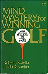 Mind Mastery for Winning Golf