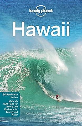 Lonely Planet Reiseführer Hawaii (Lonely Planet Reiseführer Deutsch) (Insel Molokai Hawaii)