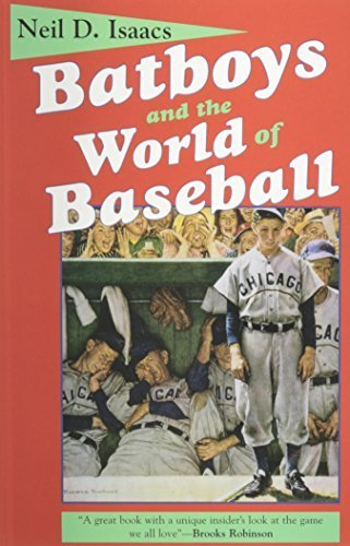 Batboys and the World of Baseball (Studies in Popular Culture) First edition by Isaacs, Neil D. (1995) Paperback