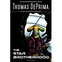 The Star Brotherhood by Thomas DePrima (2013-12-19)