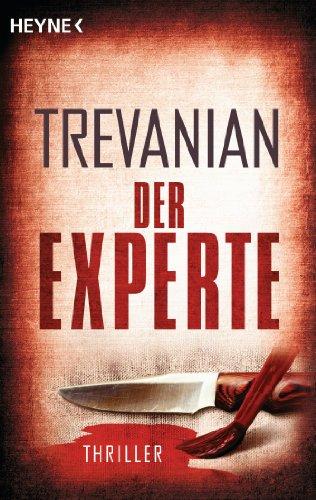 Buchseite und Rezensionen zu 'Der Experte: Thriller' von Trevanian