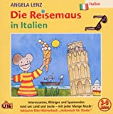 Die Reisemaus in Italien -