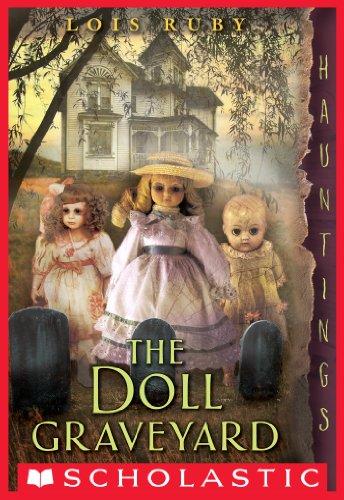 The Doll Graveyard (Hauntings) (English Edition) (Graveyard Doll)