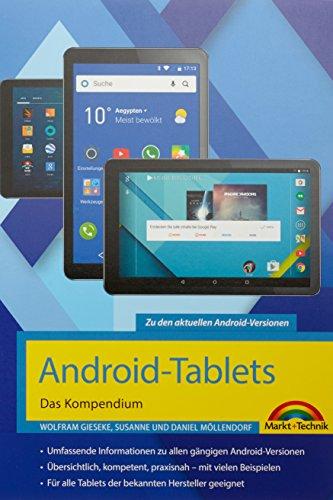 Android-Tablets - Das Kompendium Das umfassende Buch zum Lernen und Nachschlagen