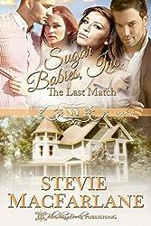 The Last Match (Sugar Babies, Inc. Book 4)
