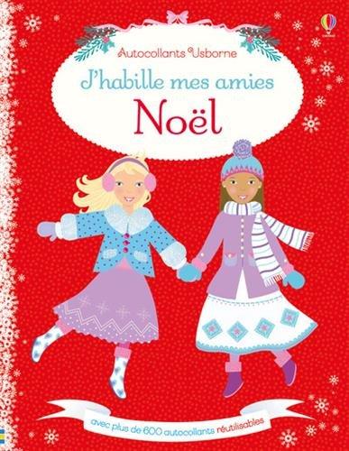 J'habille mes amies - Noël - Autocollants Usborne par Catriona Clarke